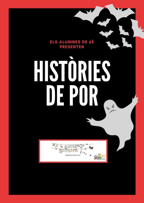 HISTÒRIES DE POR
